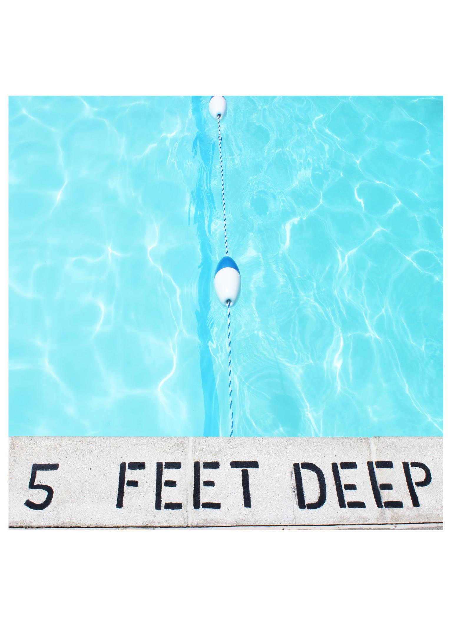 5 feet deep